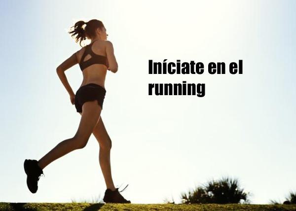 Iniciate en el running
