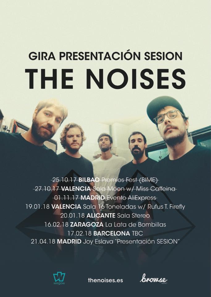 Gira 'Sesion' 2017-2018, The Noises